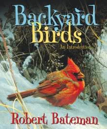 Backyard Birds by Robert Bateman - Softcover