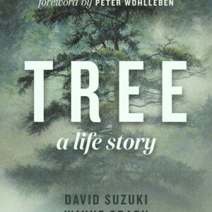Tree by David Suzuki - Illustrations by Robert Bateman - Softcover